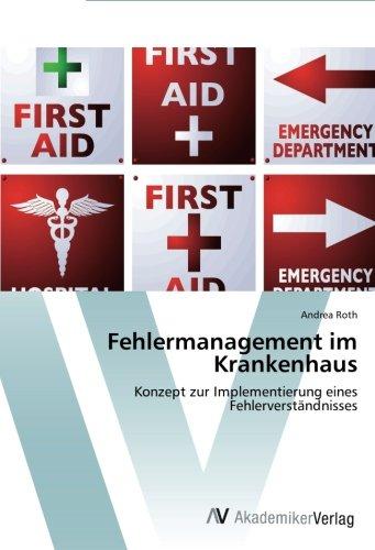 Fehlermanagement im Krankenhaus: Konzept zur Implementierung eines Fehlerverständnisses