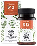 NATURE LOVE Vitamin B12 Vegan - Vergleichssieger 2019* - 1000µg, 180 Tabletten. Beide aktive Formen Adenosyl- & Methylcobalamin + Depot + Folat 5-MTHF. Vegan, hochdosiert, made in Germany