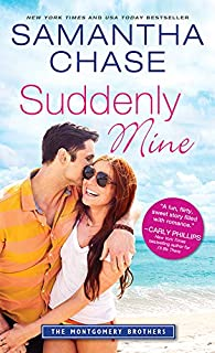 Suddenly Mine (Montgomery Brothers Book 9)