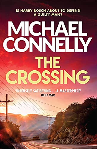 The Crossing: Michael Connelly (Harry Bosch Series, Band 18)