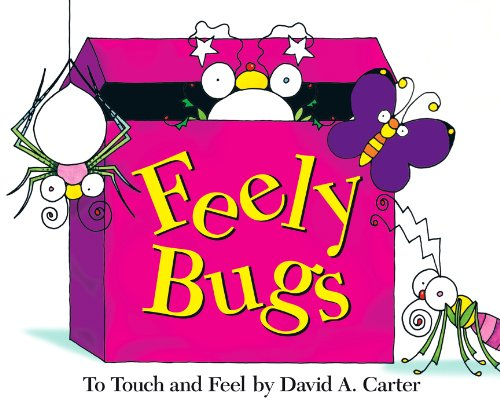 Feely Bugs (Mini Edition): To Touch and Feel (David Carter's Bugs)