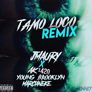Tamo Loco (Remix)