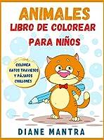 Animales Libro de colorear para niños: Colorea gatos traviesos y pájaros chillones