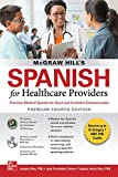 McGraw Hill's Spanish for Healthcare Providers (with MP3 Disk), Premium Fourth Edition