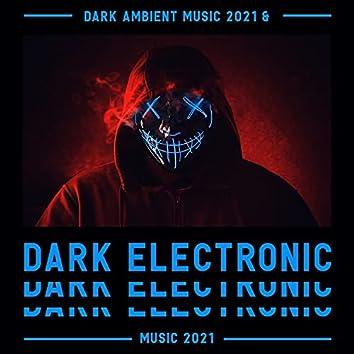 DarkAmbient Music 2021 & Dark Electronic Music 2021