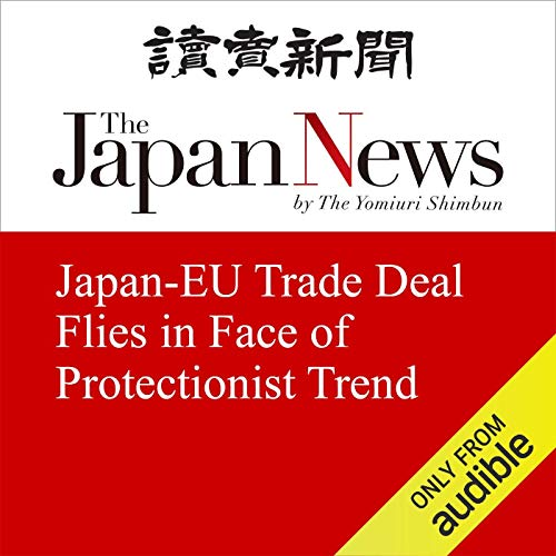 Japan-EU Trade Deal Flies in Face of Protectionist Trend