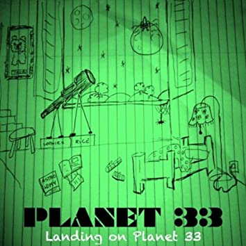 Landing on Planet 33