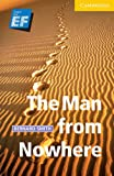 The Man from Nowhere Level 2 Elementary/Lower Intermediate EF Russian Edition (Cambridge English Readers) - Bernard Smith