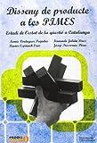 Disseny de producte a les PIMES: Estudi de l'estat de la qüestió a Catalunya (UdG Publicacions)