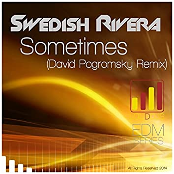 Sometimes (David Pogromsky Remix)