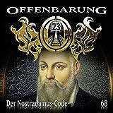 Offenbarung 23: Der Nostradamus-Code