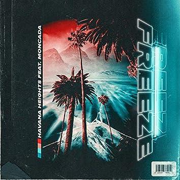Freeze (feat. Moncada)