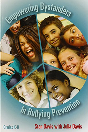 Davis, S:  Empowering Bystanders in Bullying Prevention