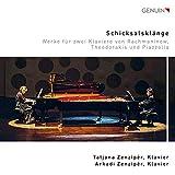 Schicksalklänge. Oeuvres pour 2 pianos de Rachmaninov, Theodorakis et Piazzolla. A. Zenziper, T. Zenziper.