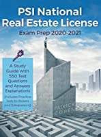 PSI National Real Estate License Exam Prep 2020-2021: A Study Guide with 550 Test Questions and Answers Explanations (Includes Practice Tests for Brokers and Salespersons)