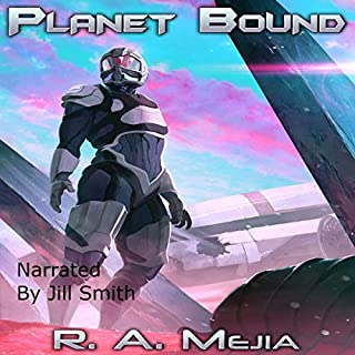 Planet Bound                   Written by:                                                                                                                                 R.A. Mejia                               Narrated by:                                                                                                                                 Jill Smith                      Length: 6 hrs     Not rated yet     Overall 0.0