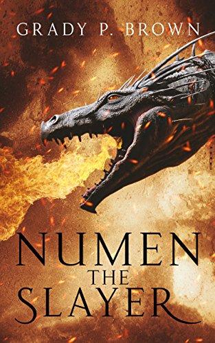 Book: Numen the Slayer (Magnus Dynasty Saga Book 1) by Grady P. Brown