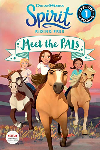 Spirit Riding Free: Meet the PALs (Passport to Reading Level 1) Kindle Edition