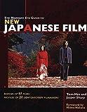 The Midnight Eye Guide to New Japanese Film - Mes, Tom, Sharp, Jasper, Nakata, Hideo