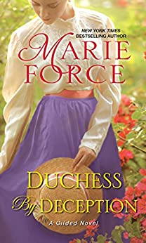 Duchess by Deception (Gilded Book 1) by [Marie Force]