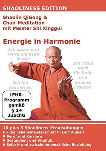 Shaolin QiGong & Chan-Meditation mit Meister Shi Xinggui: Energie in Harmonie (DVD)
