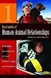 Image of Encyclopedia of Human-Animal Relationships: A Global Exploration of Our Connections with Animals, Volume 1: A-Con