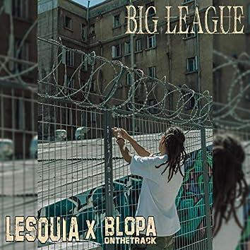 Big League (feat. BlopaOnTheTrack)