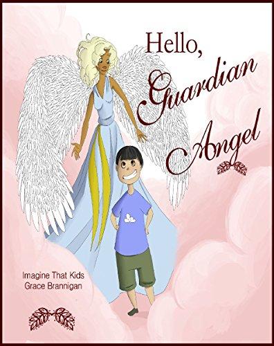 Hello, Guardian Angel (Imagine That Kids Series Book 5) (English Edition)
