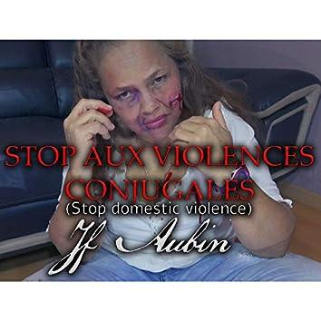 Stop aux violences conjugales by JF AUBIN