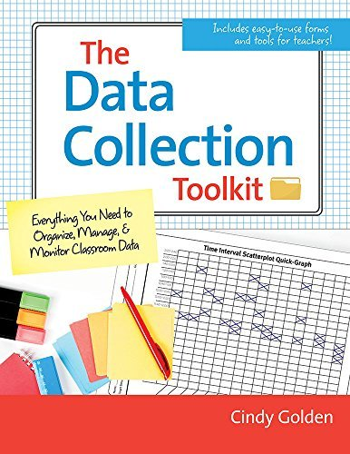 The Data Collection Toolkit: Everything You Need to Organize, Manage, and Monitor Classroom Data (English Edition)