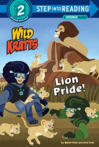 Lion Pride (Wild Kratts) (Step Into Reading, Step 2: Wild Kratts)