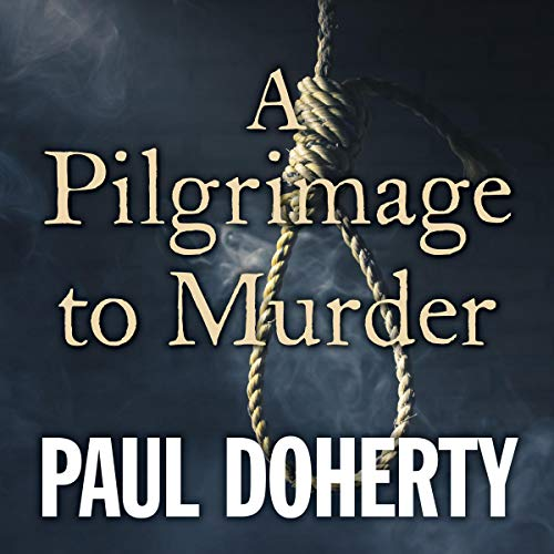 A Pilgrimage to Murder                   By:                                                                                                                                 Paul Doherty                               Narrated by:                                                                                                                                 Terry Wale                      Length: 10 hrs and 12 mins     Not rated yet     Overall 0.0
