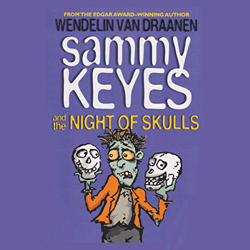 Sammy Keyes and the Night of Skulls audiobook cover art