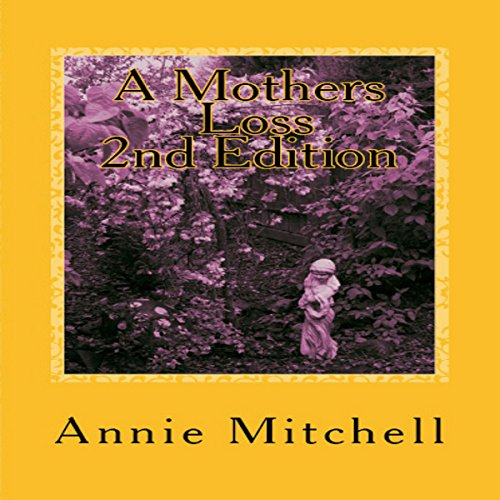 A Mother's Loss 2nd Edition audiobook cover art