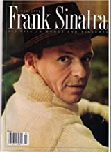 Frank Sinatra, 1915-1998, His Life in Words and Pictures