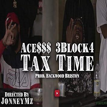 TaxTime X Ace$$$
