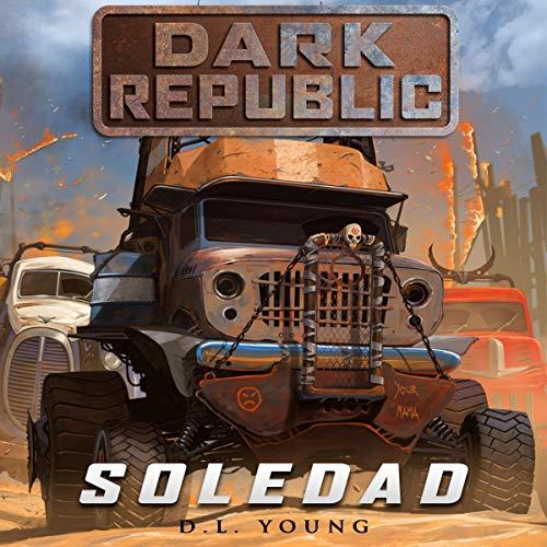 Soledad: Dark Republic audiobook cover art