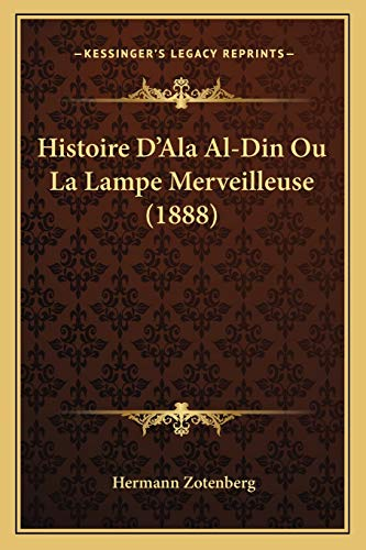 Histoire D'Ala Al-Din Ou La Lampe Merveilleuse (1888)