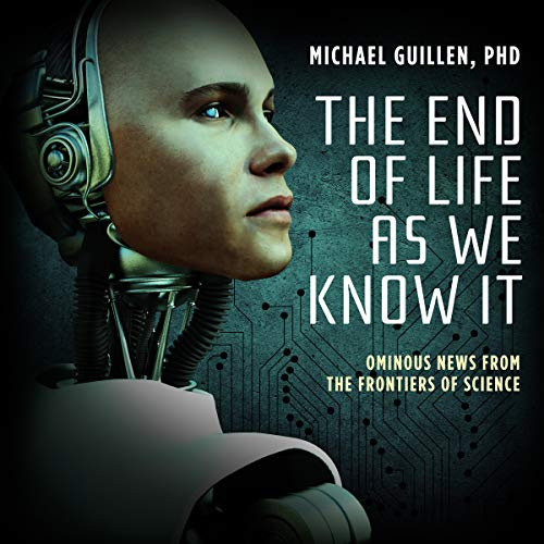 The End of Life as We Know It audiobook cover art