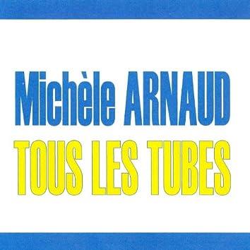 Tous les tubes - Michèle Arnaud