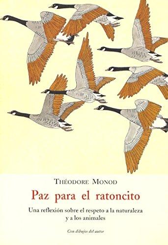 Paz para el ratoncito - una reflexion sobre el respeto a la naturaleza