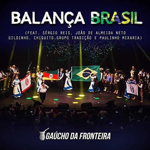 Gaúcho Da Fronteira feat. Sérgio Reis, Grupo Tradição, Gildinho, Chiquito, João de Almeida Neto & Paulinho Mixaria