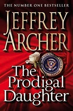 The Prodigal Daughter by Jeffrey Archer (2010-11-05)