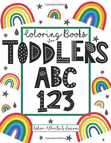 Compare Textbook Prices for Coloring Books For Toddlers ABC 123 Colour Write And Learn: Educational And Fun Toddler Coloring Book - Letters, Numbers, Shapes And Basic Letter Writing Practice For All Preschool Age Kids  ISBN 9781722012724 by Foundation, The Future Teacher
