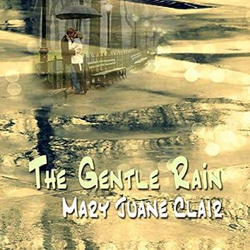 The Gentle Rain
