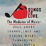 Joli Loves Trampolines and Riding Bikes, Sammamish, Washington