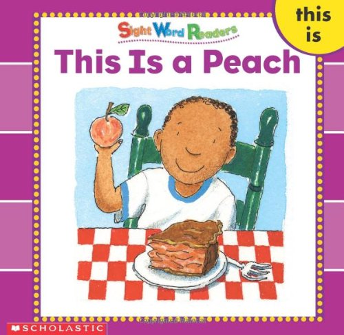 This Is a Peach (Sight Word Library)の詳細を見る