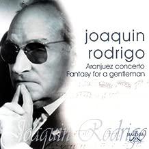 Aranjuez Con/Fantasy for a Gentleman by J. Rodrigo (2008-10-14)