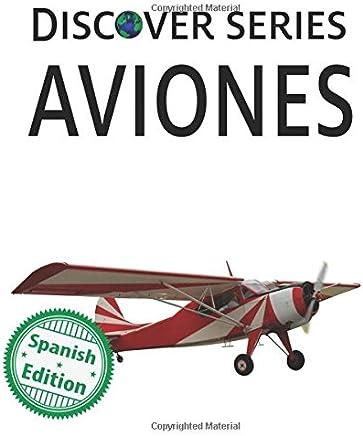 Aviones: Xist Kids Spanish Books (Spanish Edition)