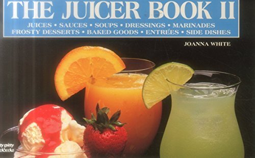 The Juicer Book II (Nitty Gritty Cookbooks)